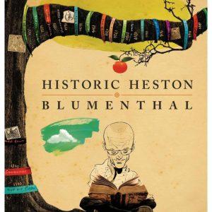 Historic Heston by Heston Blumenthal