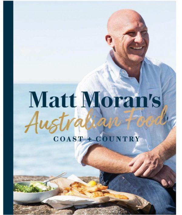 Matt Moran's Australian Food Coast and Country