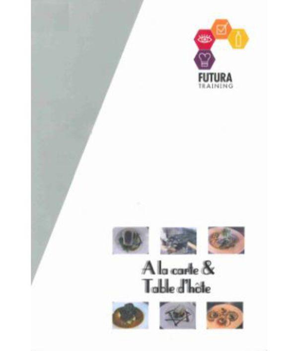 A la carte and Table d'hote Futura book