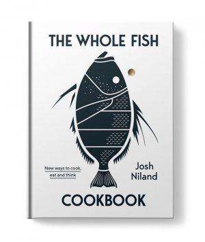 The Whole Fish Cookbook by Josh Niland Culinary Books 9